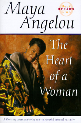 The heart of a woman, Angelou, Maya
