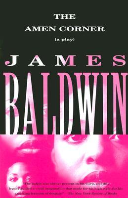 The Amen Corner: A Play, Baldwin, James