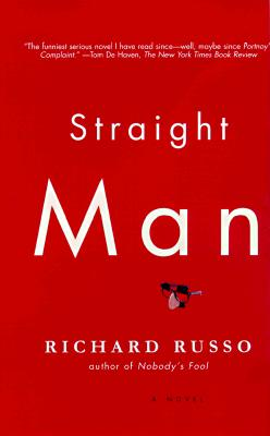 Straight Man: A Novel (Vintage Contemporaries), RICHARD RUSSO