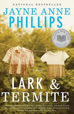 Lark and Termite (Vintage Contemporaries), Phillips, Jayne Anne