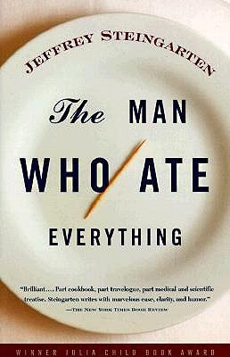 The man who ate everything, Steingarten, Jeffrey