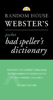 Image for Random House Webster's Pocket Bad Speller's Dictionary: Second Edition (Pocket Reference Guides)