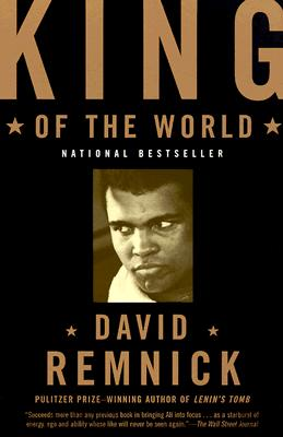 Image for KING OF THE WORLD : MUHAMMAD ALI AND THE