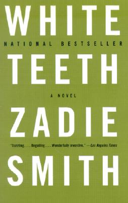 White Teeth: A Novel, Zadie Smith