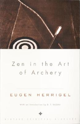 Zen in the Art of Archery, Herrigel, Eugen