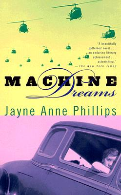 Machine Dreams, Phillips, Jayne Anne