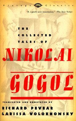 The Collected Tales of Nikolai Gogol, Gogol, Nikolai