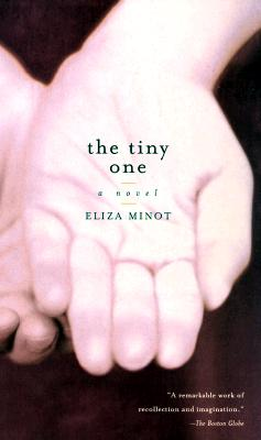 Image for The Tiny One: A Novel