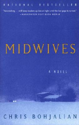 Midwives (Oprah's Book Club), Bohjalian, Chris