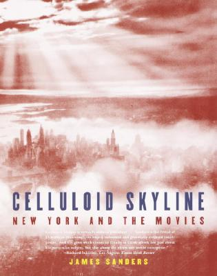 Image for Celluloid Skyline: New York and the Movies