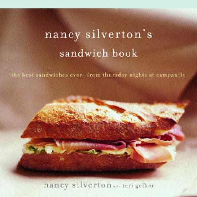 Image for NANCY SILVERTON'S SANDWICH BOOK : THE BE