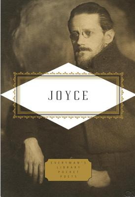 Joyce: Poems and a Play (Everyman's Library Pocket Poets Series), Joyce, James