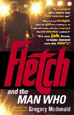 Fletch and the Man Who, Mcdonald, Gregory