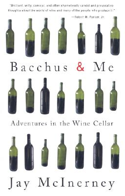 Image for Bacchus and Me: Adventures in the Wine Cellar