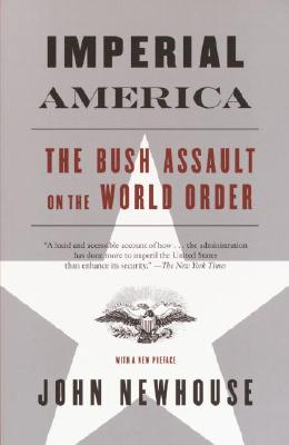 Image for Imperial America: The Bush Assault on World Order