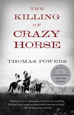 The Killing of Crazy Horse (Vintage), Thomas Powers