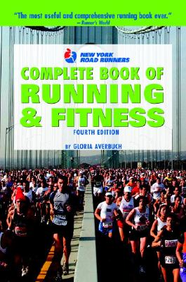 Image for New York Road Runners Complete Book of Running and Fitness, 4th Edition (Complete Book of Running & Fitness (New York Road Runners Club))