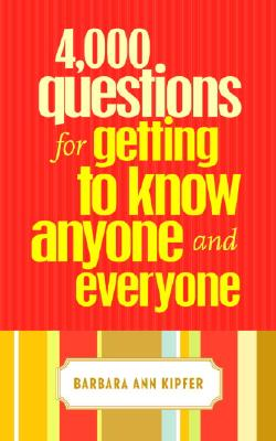Image for 4,000 Questions for Getting to Know Anyone and Everyone