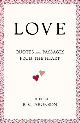 Image for LOVE: Quotes and Passages from the Heart