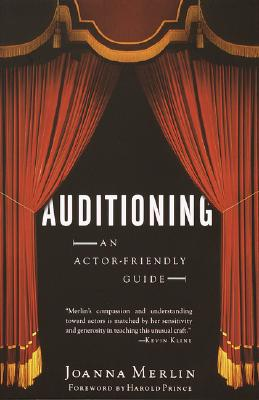 Image for Auditioning: An Actor-Friendly Guide