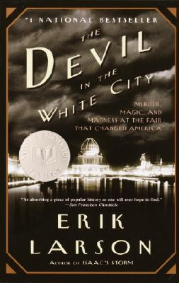 DEVIL IN THE WHITE CITY, LARSON, ERIK