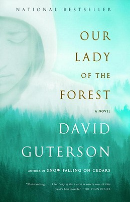 Our Lady of the Forest, Guterson, David