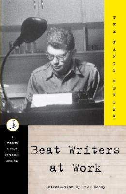 Image for Beat Writers at Work (Modern Library (Paperback))