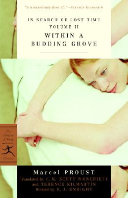 In Search of Lost Time, Vol. II: Within a Budding Grove (Modern Library Classics) (v. 2), Proust, Marcel