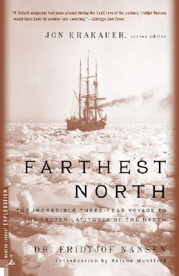 Farthest North (Modern Library Exploration), Fridjtof Nansen