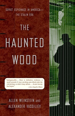 Image for The Haunted Wood: Soviet Espionage in America - The Stalin Era (Modern Library Paperbacks)
