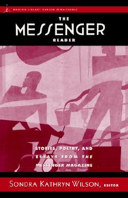 Image for The Messenger Reader: Stories, Poetry, and Essays from The Messenger Magazine (Modern Library)
