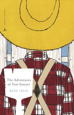 The Adventures of Tom Sawyer (Modern Library Classics), Mark Twain