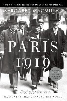 "Paris 1919: Six Months That Changed the World, ""MacMillan, Margaret"""