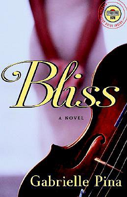 Image for Bliss : A Novel