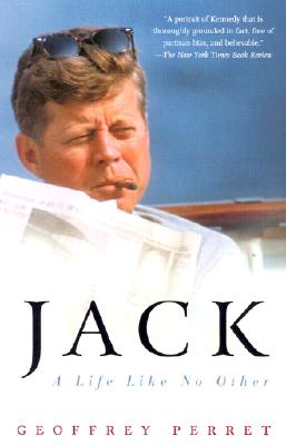 Jack: A Life Like No Other, Geoffrey Perret