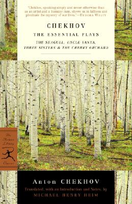 Chekhov: The Essential Plays: The Seagull, Uncle Vanya, Three Sisters & The Cherry Orchard (Modern Library Classics), Chekhov, Anton; Heim, Michael [Translator]
