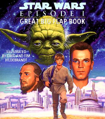Star Wars: Episode I Great Big Flap Book (Great Big Board Book), Kerry Milliron