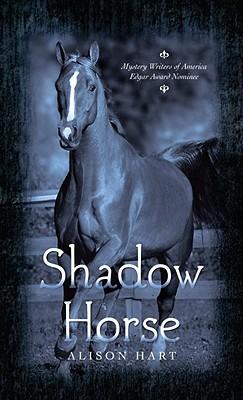 Shadow Horse, Hart, Alison