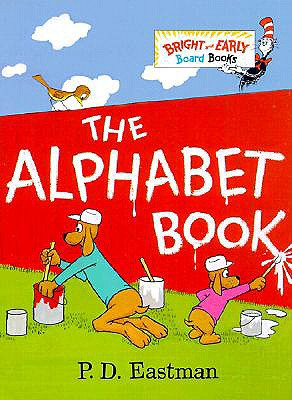 The Alphabet Book (Bright & Early Board Books(TM)), P.D. Eastman