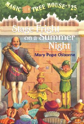 Image for Stage Fright on a Summer Night (Magic Tree House #25)