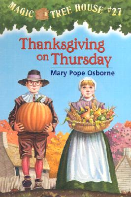 THANKSGIVING ON THURSDAY (MAGIC TREE HOUSE, NO 27), OSBORNE, MARY POPE