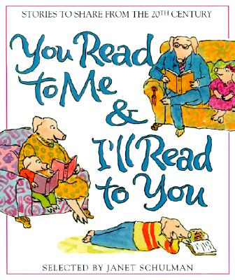 Image for You Read to Me & I'll Read to You: Stories to Share from the 20th Century