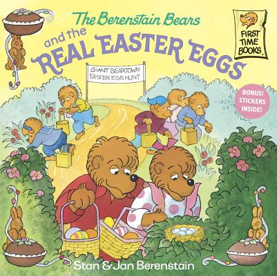 Image for The Berenstain Bears and the Real Easter Eggs
