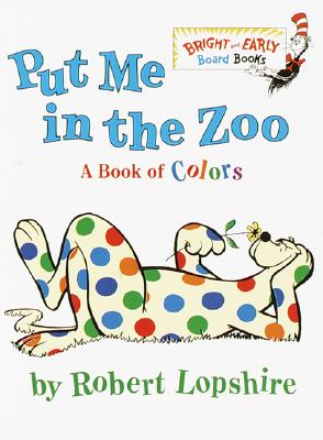 Image for Put Me In the Zoo (Bright & Early Board Books(TM))