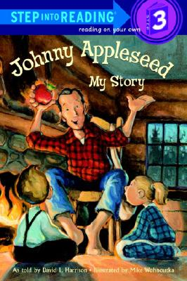 Image for Johnny Appleseed: My Story (Step-Into-Reading, Step 3)