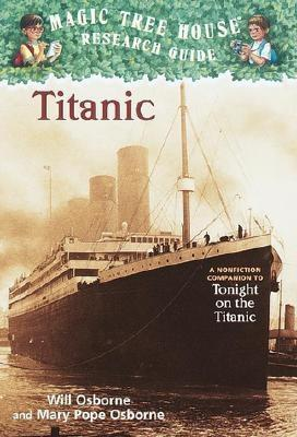Image for Magic Tree House Fact Tracker #7: Titanic: A Nonfiction Companion to Magic Tree House #17: Tonight on the Titanic