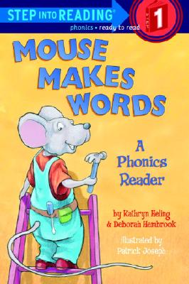 Image for MOUSE MAKES WORDS: A PHONICS READER (STEP INTO READING, STEP 1)