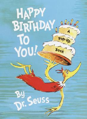 Happy Birthday to You! (Mini Pops), Seuss, Dr.