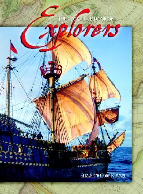 The Look-It-Up Book of Explorers (Look-It-Up Books), Kimmel, Elizabeth Cody