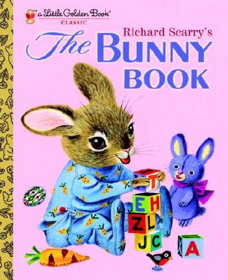 RICHARD SCARRY'S THE BUNNY BOOK (LITTLE GOLDEN BOOK), SCARRY, RICHARD